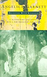 Deceived With Kindness: A Bloomsbury Childhood