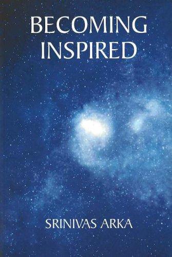 Becoming Inspired por Srinivas Arka