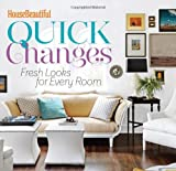 HOUSE BEAUTIFUL - QUICK CHANGES
