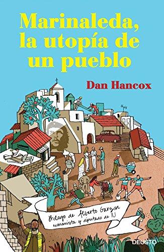 Descargar Libro Marinaleda, la utopía de un pueblo de Dan Hancox