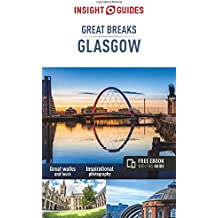 Insight Guides: Great Breaks Glasgow (Insight Guide Great Breaks)