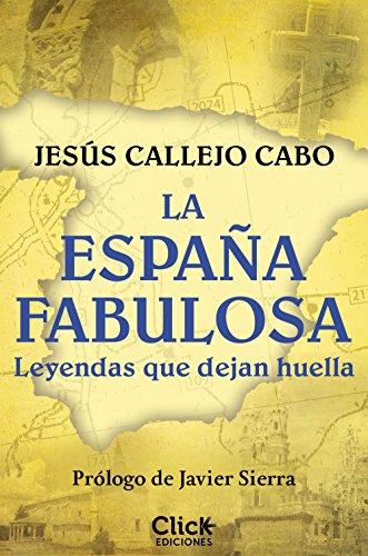 La España fabulosa por Jesús Callejo