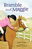 Bramble and Maggie: Horse Meets Girl (Candlewick Readers (Hardcover))