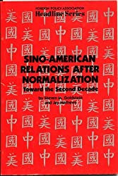 Sino-American Relations After Normalization: Toward the Second Decade