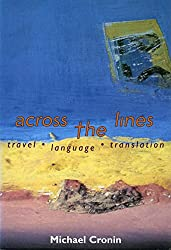 Across the Lines: Travel, Language and Translation