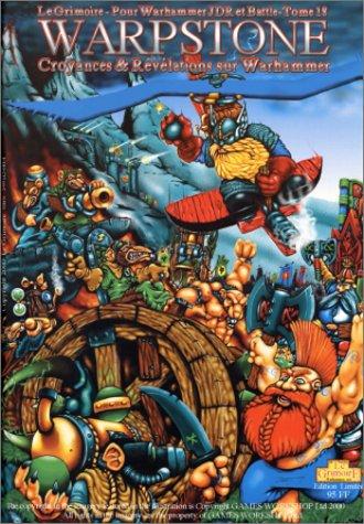 Warpstone : Croyances et Révélations sur Warhammer