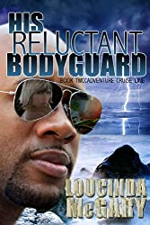 His Reluctant Bodyguard (Adventure Cruise Line Book 2) (English Edition)