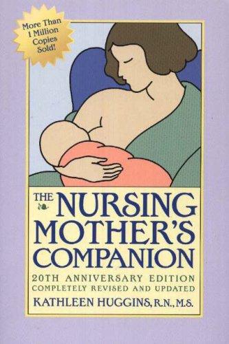 The Nursing Mother's Companion por Kathleen Huggins