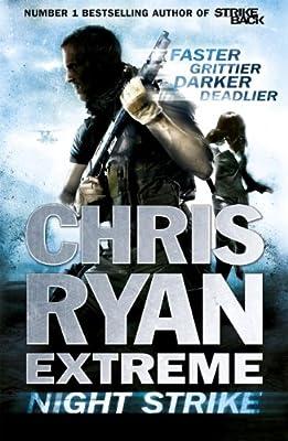 Chris Ryan Extreme: Night Strike (Extreme series Book 2)