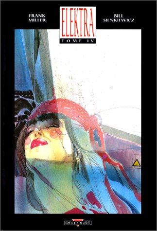 Elektra, tome 4 par Frank Miller
