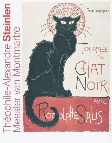 Thophile-Alexandre Steinlen (1859-1923): Meester van Montmartre