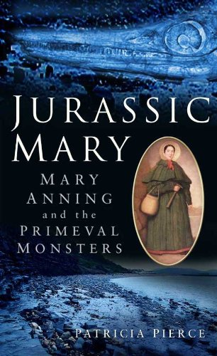 Jurassic Mary: Mary Anning and the Primeval Monsters (English Edition)