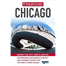 Insight Guides: Chicago City Guide (Insight City Guides)