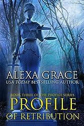 Profile of Retribution: FBI Profiler Romantic Suspense (Profile Series #3) (English Edition)