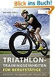 Triathlon-Trainingseinheiten für Beru...