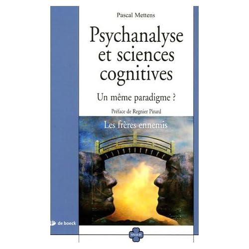 Psychanalyse et sciences cognitives : Un même paradigme ?