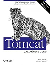 [ [ Tomcat: The Definitive Guide[ TOMCAT: THE DEFINITIVE GUIDE ] By Brittain, Jason ( Author )Oct-01-2007 Paperback ] ] By Brittain, Jason ( Author ) Oct - 2007 [ Paperback ]