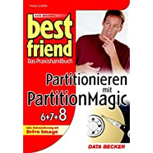 Best Friend Partitionieren mit PartitionMagic (6,7 & 8)