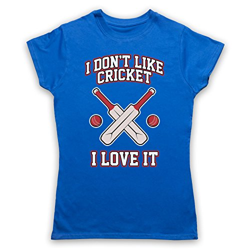 I Don't Like Cricket I Love It Damen T-Shirt Blau