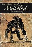 Grand Dictionnaire de la Mythologie