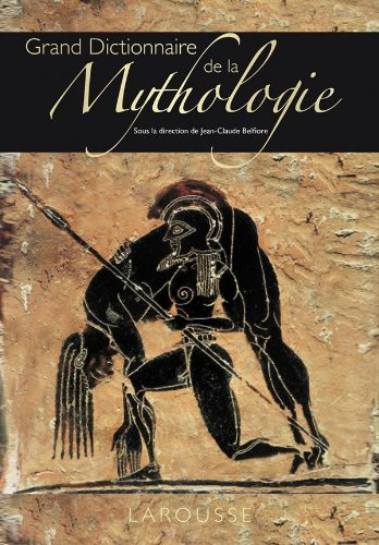 Grand Dictionnaire de la Mythologie