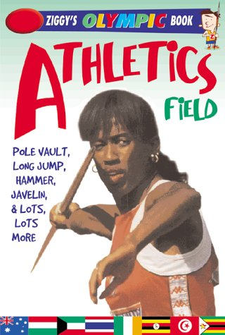 Athletics: Field (Ziggy's Pocket Olympics Books) por Jason Page