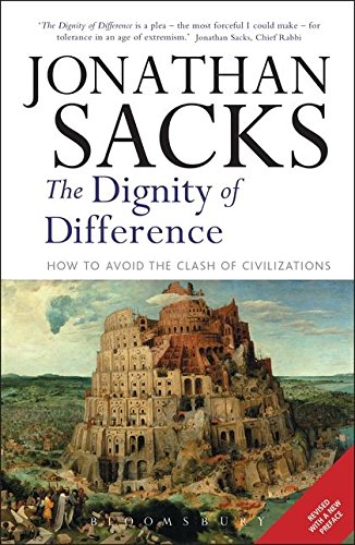The Dignity of Difference: How to Avoid the Clash of Civilizations por Jonathan Sacks