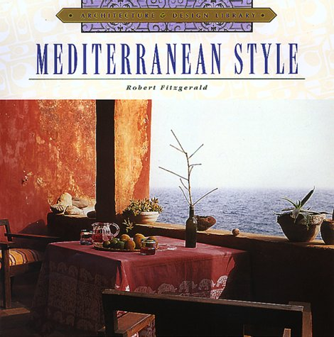 Mediterranean Style (Architecture and Design Library)