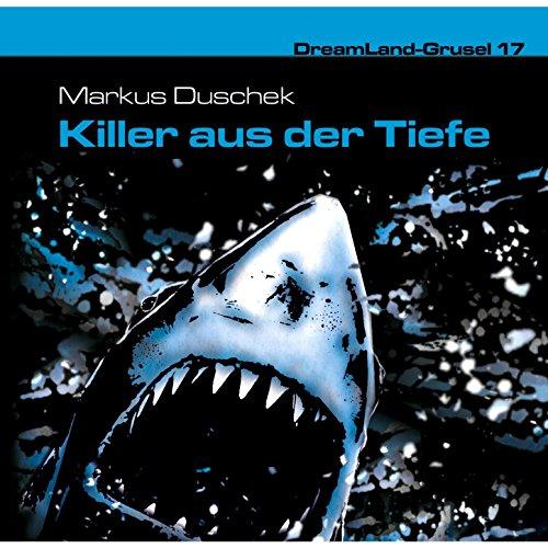 Folge 17: Killer aus der Tiefe