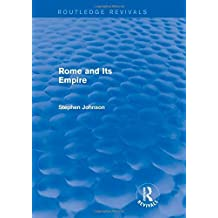 Rome and Its Empire (Routledge Revivals) by Stephen Johnson (2014-04-15)
