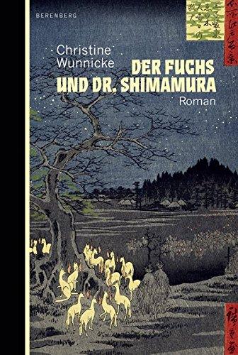 Buchseite und Rezensionen zu 'Der Fuchs und Dr. Shimamura' von Christine Wunnicke