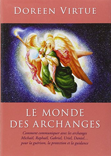 Le monde des archanges par Doreen Virtue