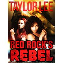 Red Rock's Rebel: Bridge Novella (The Red Rock Series Book 4) (English Edition)