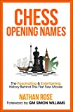 #10: Chess Opening Names: The Fascinating & Entertaining History Behind The First Few Moves