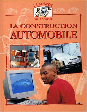 La Construction automobile par D. Fox