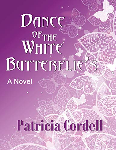 DANCE OF THE WHITE BUTTERFLIES (English Edition)