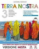 Terra nostra Italia, Europa, Mondo - Volume 3 + Geostoria. Con Me book e Contenuti Digitali Integrativi online