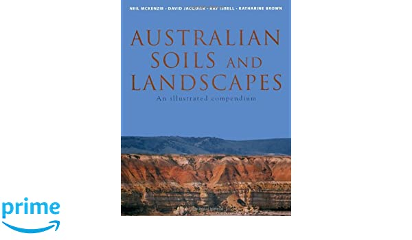 Download Australian Soils and Landscapes: An Illustrated Compendium book