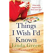 Things I Wish I'd Known: A Forbidden Love, A Devastating Secret… (English Edition)