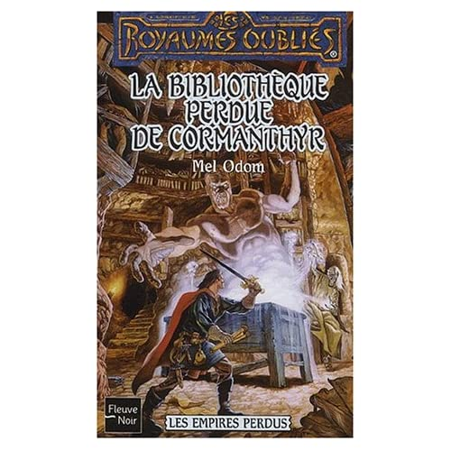 Les Empires Perdus : La bibliothèque perdue de Cormanthyr
