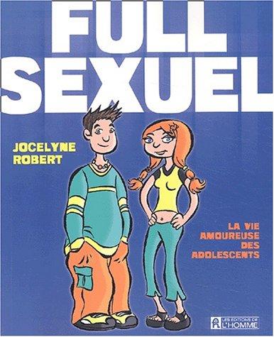 Full sexuel : La Vie amoureuse des ados