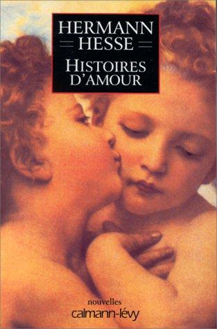 Histoires d'amour par Hermann Hesse