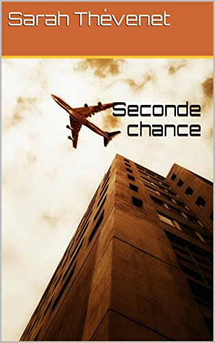 Seconde chance: Tome 1