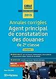 Annales corrigées Agent principal de constatation des douanes de 2e classe...