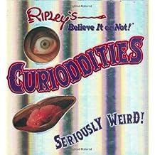 Ripley's Believe It or Not: Curioddities by Ripleya??s Believe It or Not (2007-03-02)