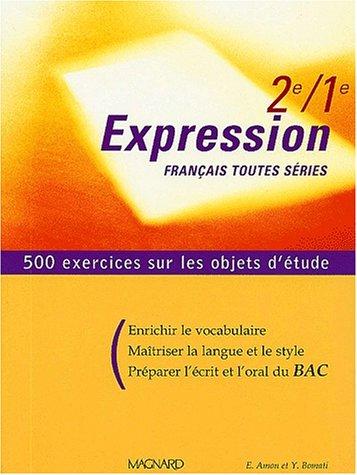 Franais 2nde/1re toutes sries Expression