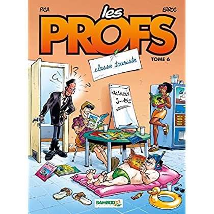 Les Profs, tome 6