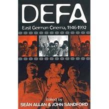 Defa: East German Cinema 1946-1992: East German Cinema, 1946-92