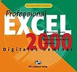 Excel 2000 Professional. Digitales Seminar. CD- ROM f�r Windows ab 95, NT/2000 Bild