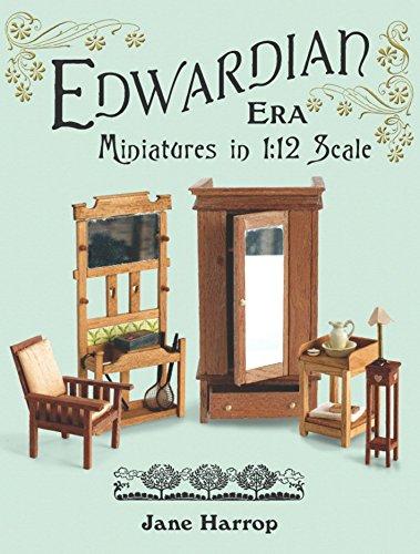 Edwardian Era: Miniatures in 1:12 Scale por Jane Harrop